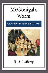 McGonigal's Worm by R. A. Lafferty