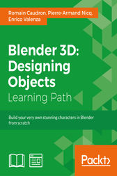 Blender 3D: Designing Objects by Romain Caudron