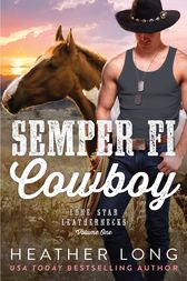 Semper Fi Cowboy by Heather Long