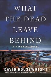 What the Dead Leave Behind by David Housewright