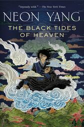 The Black Tides of Heaven by JY Yang