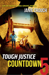 Tough Justice: Countdown (Part 5 of 8) by Janie Crouch