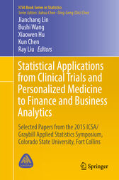 Statistical Applications from Clinical Trials and Personalized Medicine to Finance and Business Analytics by Jianchang Lin