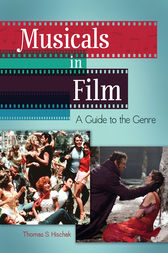 Musicals in Film: A Guide to the Genre by Thomas Hischak