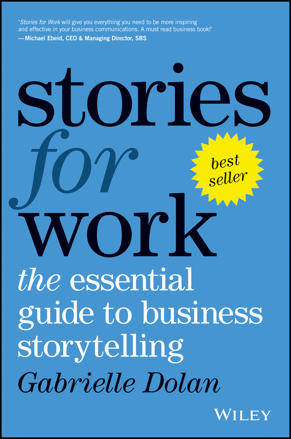 Download Ebook Stories for Work by Gabrielle Dolan Pdf
