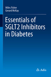 Essentials of SGLT2 Inhibitors in Diabetes by Miles Fisher