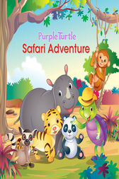 Purple Turtle - Safari Adventure by Gail Hennessey
