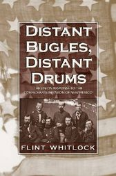 Distant Bugles, Distant Drums by Flint Whitlock