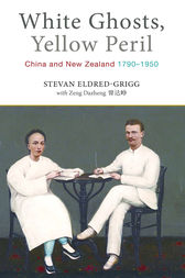 White Ghosts, Yellow Peril by Stevan Eldred-Grigg