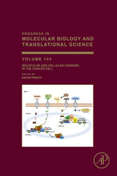 Molecular and Cellular Changes in the Cancer Cell by Kevin Pruitt