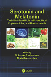 Serotonin and Melatonin by Gokare A. Ravishankar