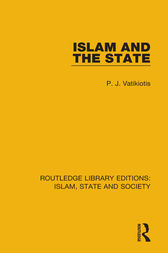 Islam and the State by P. J. Vatikiotis