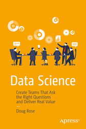 Data Science by Doug Rose