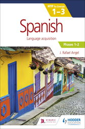 Spanish for the IB MYP 1-3 Phases 1-2 by J. Rafael Angel