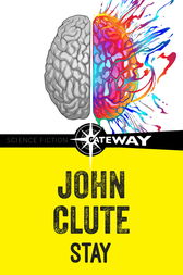 Stay by John Clute