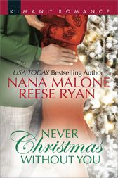 Never Christmas Without You by Nana Malone