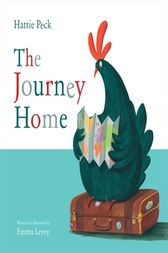 Hattie Peck: The Journey Home by Emma Levey