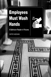 Employees Must Wash Hands by Carter Hasegawa