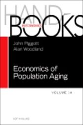 Handbook of the Economics of Population Aging by John Piggott