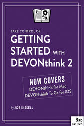 Take Control of Getting Started with DEVONthink 2 by Joe Kissell