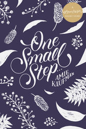 One Small Step ... :A #LoveOzYA Short Story by Amie Kaufman