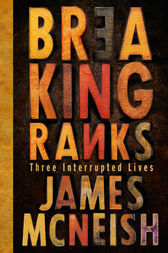 Breaking Ranks by James McNeish