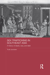 Sex Trafficking in Southeast Asia by Trude Jacobsen
