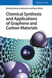 Chemical Synthesis and Applications of Graphene and Carbon Materials by Markus Antonietti