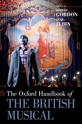 The Oxford Handbook of the British Musical by Robert Gordon