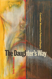The Daughter's Way by Tanis MacDonald