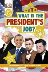 DK Readers L2: What is the President's Job? by DK Publishing