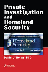 Private Investigation and Homeland Security by Daniel J. Benny
