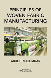 Principles of Woven Fabric Manufacturing by Abhijit Majumdar