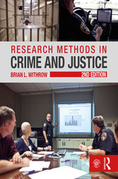 Research Methods in Crime and Justice by Brian  L. Withrow