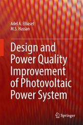 Design and Power Quality Improvement of Photovoltaic Power System by Adel A. Elbaset