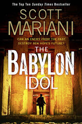 The Babylon Idol (Ben Hope, Book 15) by Scott Mariani