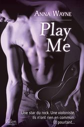 Play Me by Anna Wayne