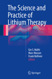 The Science and Practice of Lithium Therapy by Gin S. Malhi