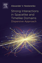 Strong Interactions in Spacelike and Timelike Domains by Alexander V. Nesterenko