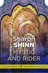 Mystic and Rider by Sharon Shinn
