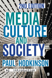 Media, Culture and Society by Paul Hodkinson