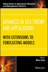 Advances in DEA Theory and Applications by Kaoru Tone