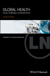 Lecture Notes Global Health by Elizabeth A. Armstrong-Mensah