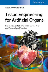 Tissue Engineering for Artificial Organs by Anwarul Hasan