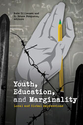 Youth, Education, and Marginality by Kate Tilleczek