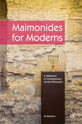 Maimonides for Moderns by Ira Bedzow