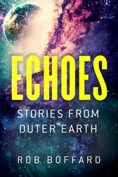 Echoes by Rob Boffard