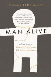 Man Alive by Thomas Page McBee