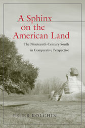 A Sphinx on the American Land by Peter Kolchin