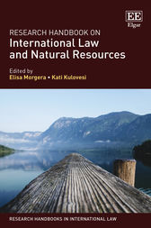 Research Handbook on International Law and Natural Resources by Elisa Morgera